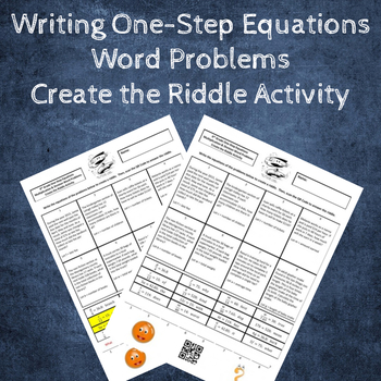 Writing Equations from Word Problems Multiply & Divide Create a Riddle Activity