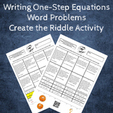 Writing Equations from Word Problems Multiply & Divide Create the Riddle
