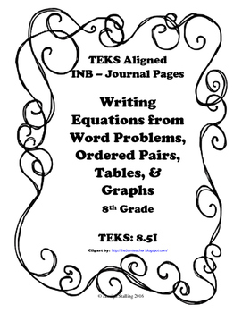 Writing Equations from Word Problems,Ordererd Pairs,Tables