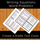 Writing Equations from Word Problems Full Color Task Cards