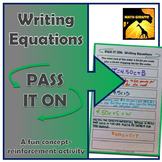 """Writing Equations from Word Situations: """"Pass It On"""" Activity"""