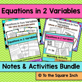 Writing Equations in 2 Variables Notes and Activities