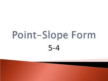Writing Equations in Point-Slope Form