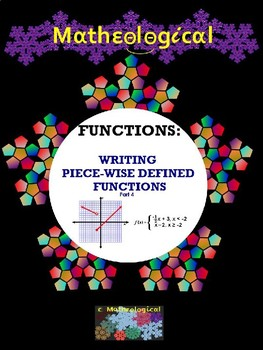 Writing Equations of Linear Piece-Wise Defined Functions (Part 4)