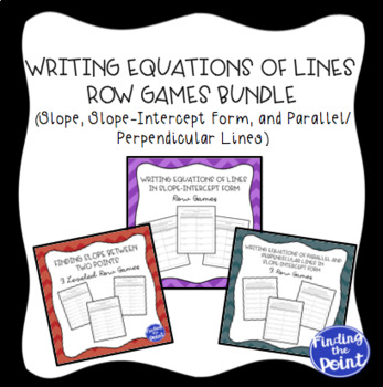 Writing Equations of Lines Row Games Bundle