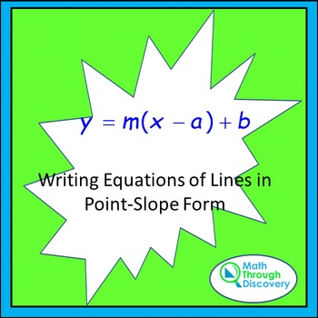 Algebra I:  Writing Equations of Lines in Point-Slope Form