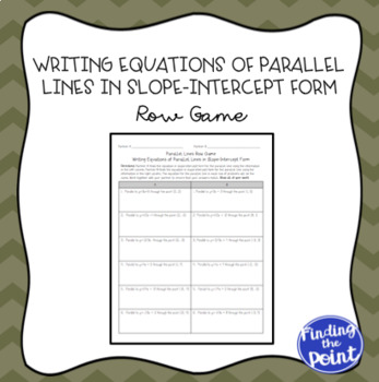 Writing Equations of Parallel Lines Row Game