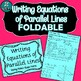 Writing Equations of Parallel & Perpendicular Lines INB FOLDABLE