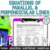 Writing Equations of Parallel and Perpendicular Lines Lesson
