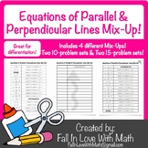 Writing Equations of Parallel and Perpendicular Lines Mix-Up!