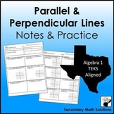 Parallel and Perpendicular Lines Notes & Practice (A2E, A2F, A2G, G2C)