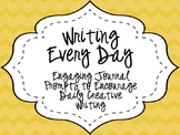 Writing Everyday: January through March Daily Writing Prompts