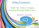 Writing Experience Ideas
