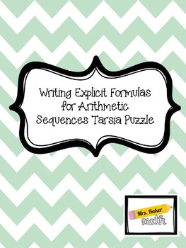 Writing Explicit Formulas for Arithmetic Sequences Tarsia Puzzle