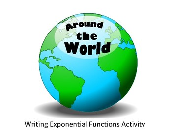 Writing Exponential Equations: Around the World