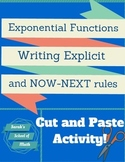 Exponential Functions:Writing Rules (explicit & now-next) Cut and Paste Activity