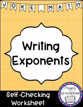 Writing Exponents Joke Math NO PREP