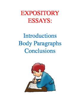 Writing Expository Essays--Introductions, Body Paragraphs, and Conclusions