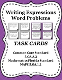 Writing Expressions With Word Problems Task Cards / Scoot Cards - 5.OA.A.2