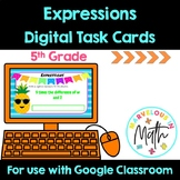 Writing Expressions Digital Task Cards to be used with Goo