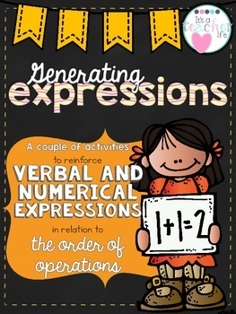 Writing Expressions/Generating Expressions with Order of Operations