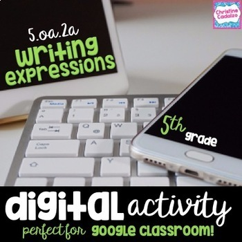 Writing Expressions Google Drive Digital Activity