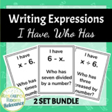 Writing Expressions I Have Who Has Bundle
