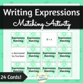 Writing Expressions Matching Activity