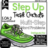 Writing Expressions Math Multi-Step Word Problems Task Cards 5th Grade 5.OA.2