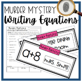 Writing Expressions Murder Mystery Activity!