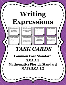 Writing Expressions Task Cards / Scoot Cards - 5.OA.A.2