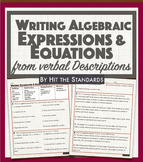 Writing Expressions and Equations from Verbal Descriptions.