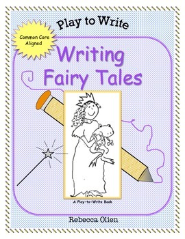 Writing Fairy Tales