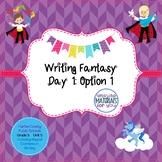 Writing Fantasy - Lesson 1 Option 1