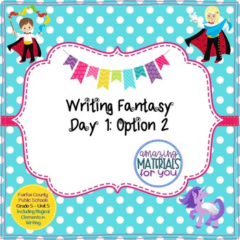 Writing Fantasy - Lesson 1 Option 2