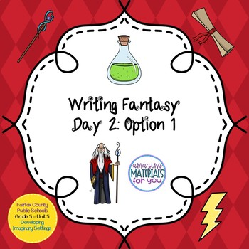 Writing Fantasy - Lesson 2 Option 1