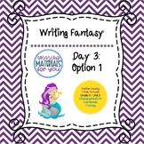 Writing Fantasy - Lesson 3 Option 1