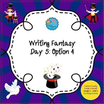 Writing Fantasy - Lesson 5 Option 4