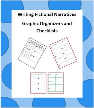 Writing Fictional Narratives - Organizers and Checklists