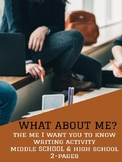 Writing Activities (First Day) -  What About Me?