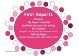 Writing First Reports- planning templates and scaffolds
