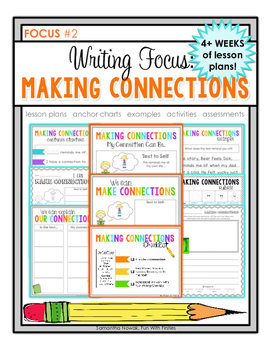 Writing Focus #2: Making Connections