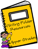 Writing Folder Resources for the Upper Grades
