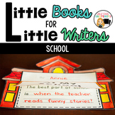 School Theme {Little Books for Little Writers}
