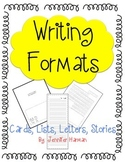 Writing Formats - Letters, Stories, Lists, Cards