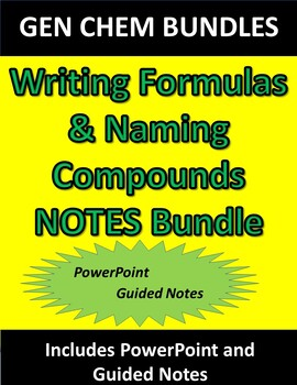 Writing Formulas & Naming Compounds NOTES ONLY Bundle