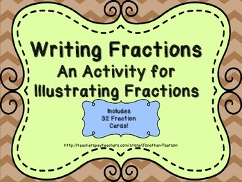 Writing Fractions Activity - With 32 Fractions Cards