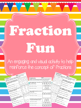 Writing Fractions - a visual and engaging activity