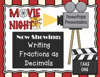 PowerPoint- Introduction Writing Fractions as Decimals Models, Assessment