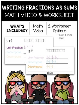 Writing Fractions as Sums Math Video and Worksheet